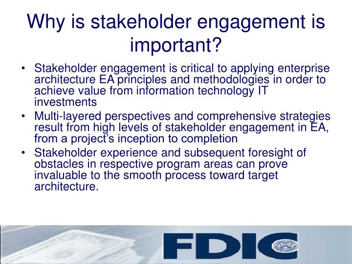 Why is stakeholder engagement is important?