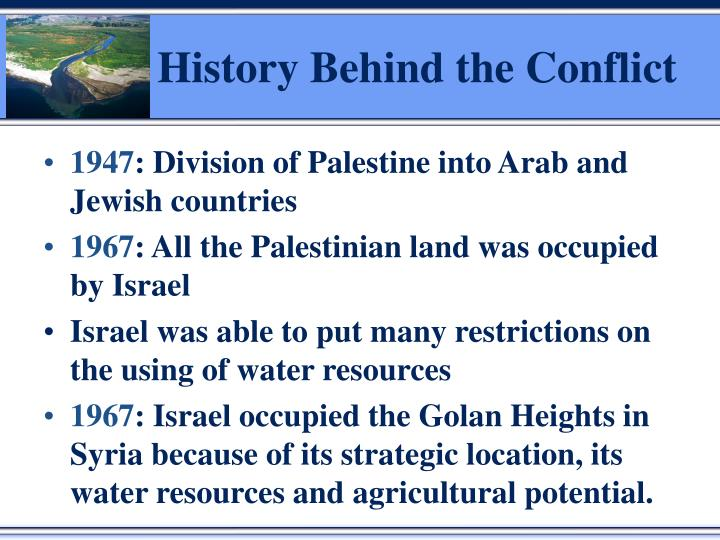 History Behind the Conflict