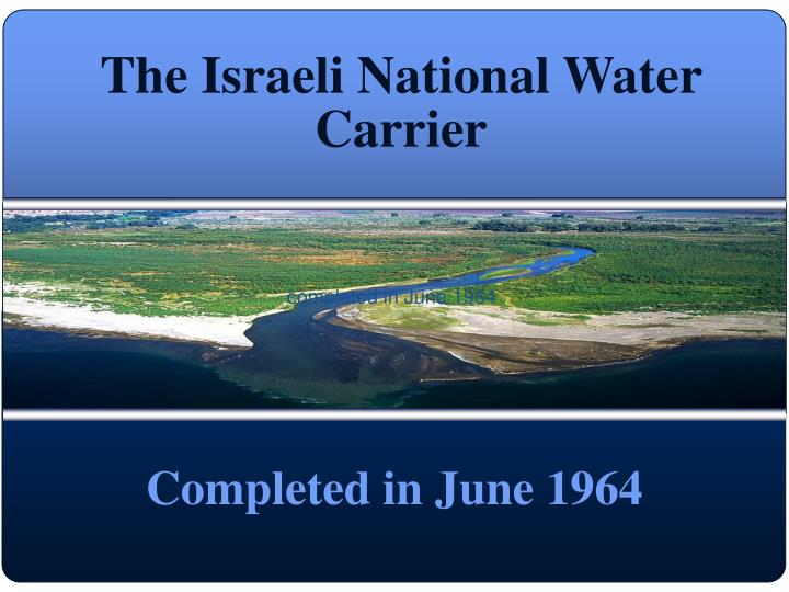 The Israeli National Water Carrier