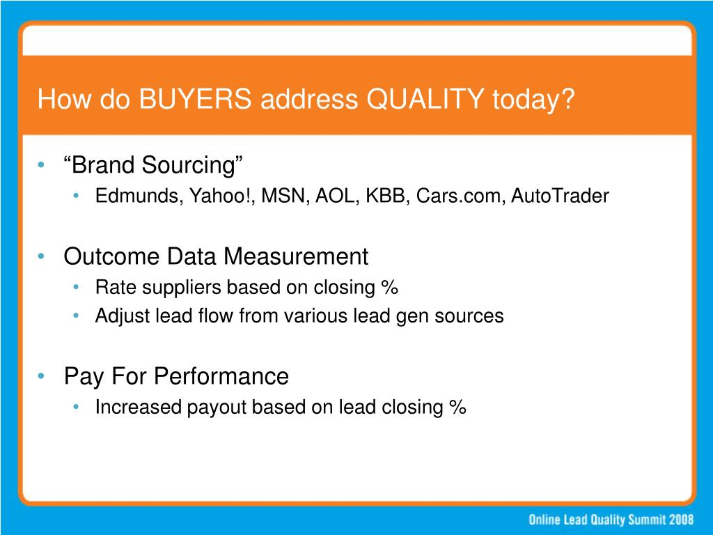 How do BUYERS address QUALITY today?