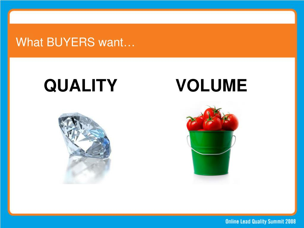 What BUYERS want…