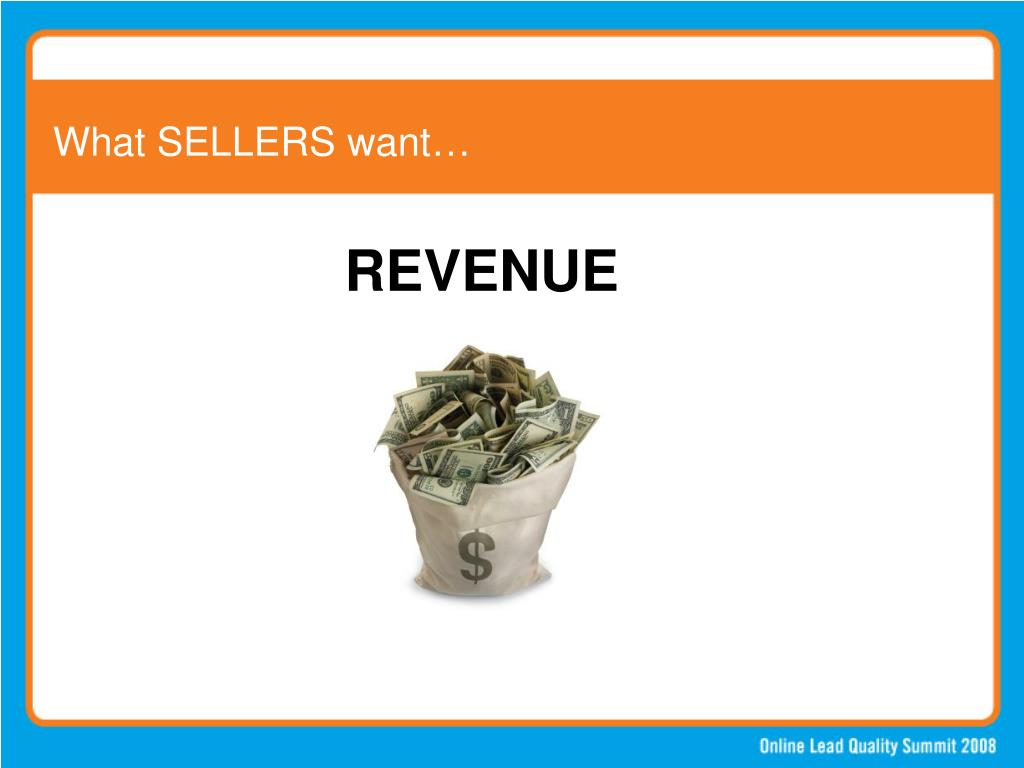 What SELLERS want…
