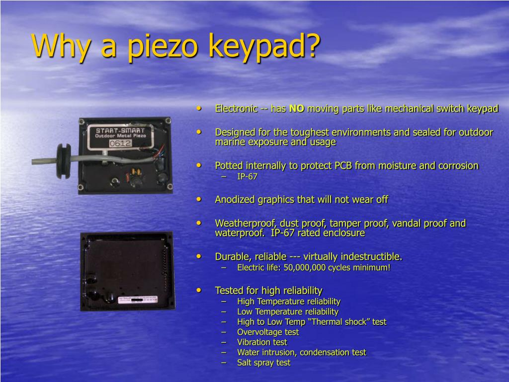 Why a piezo keypad?