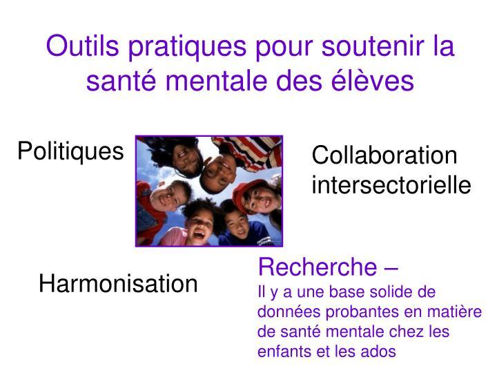 Outils pratiques pour soutenir la santé mentale des élèves