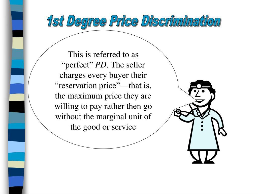 1st Degree Price Discrimination