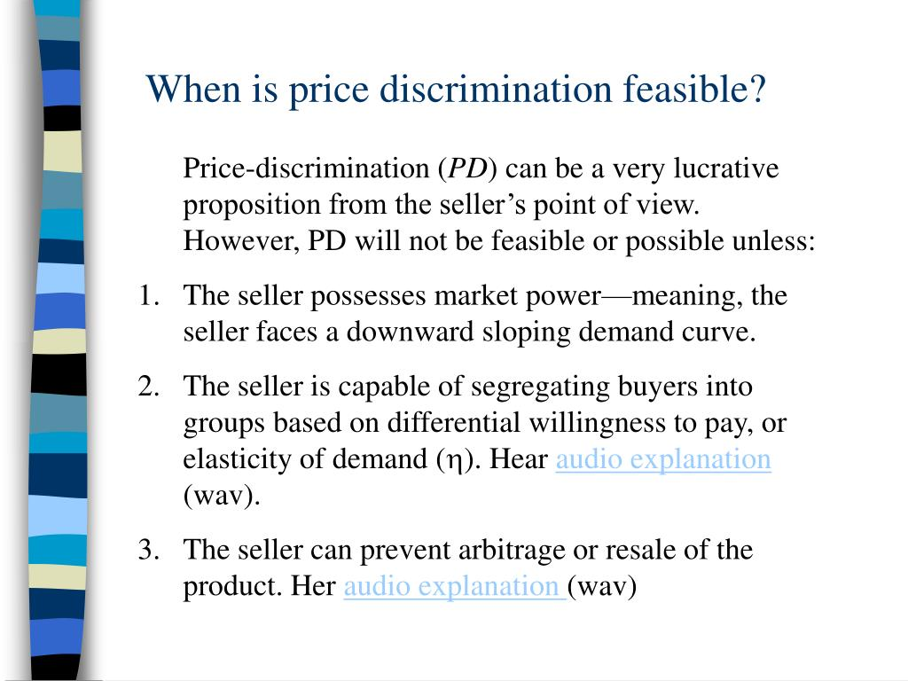 When is price discrimination feasible?