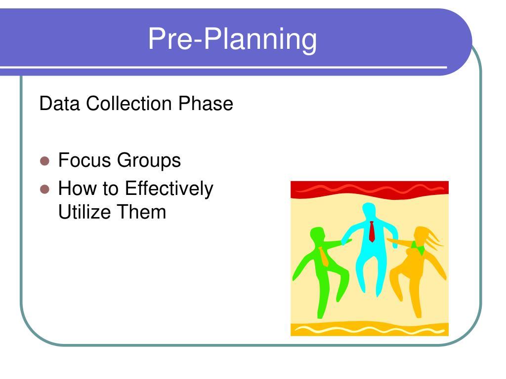 Pre-Planning