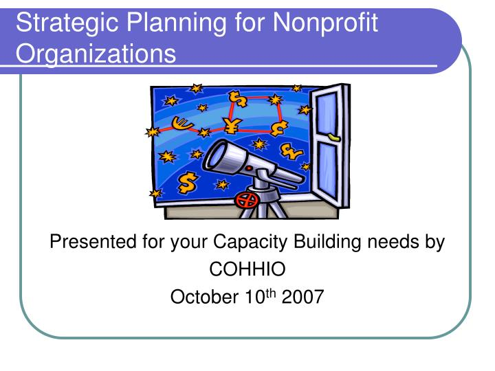 Strategic planning for nonprofit organizations l.jpg