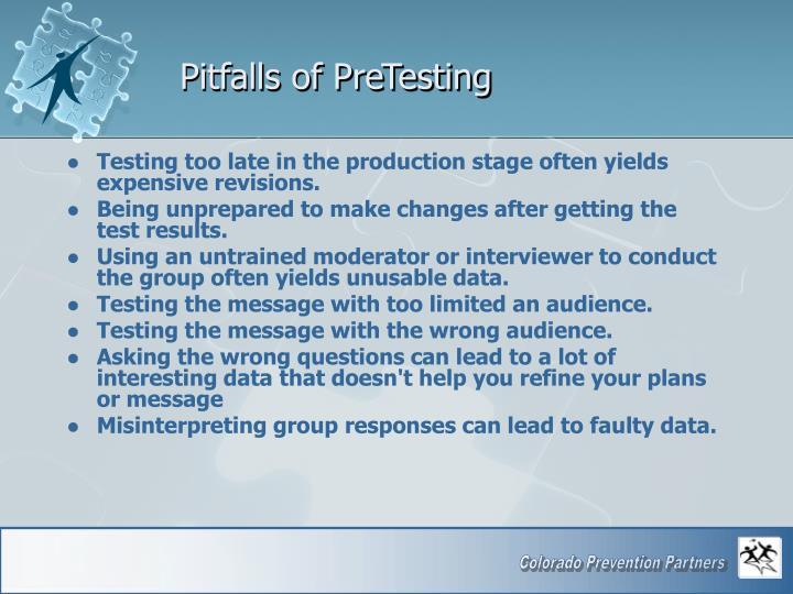 Pitfalls of PreTesting