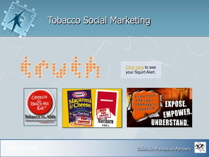Tobacco Social Marketing