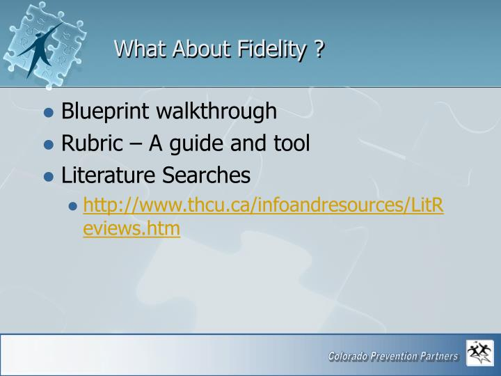 What About Fidelity ?