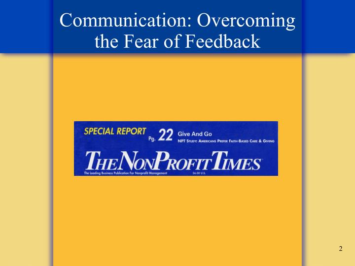 Communication overcoming the fear of feedback