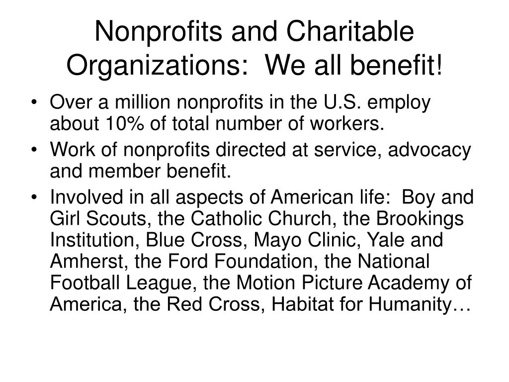 Nonprofits and Charitable Organizations:  We all benefit!