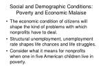 social and demographic conditions poverty and economic malaise