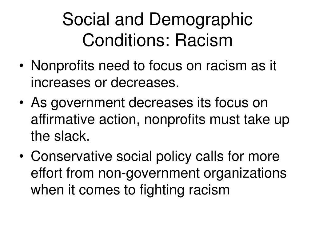 Social and Demographic Conditions: Racism