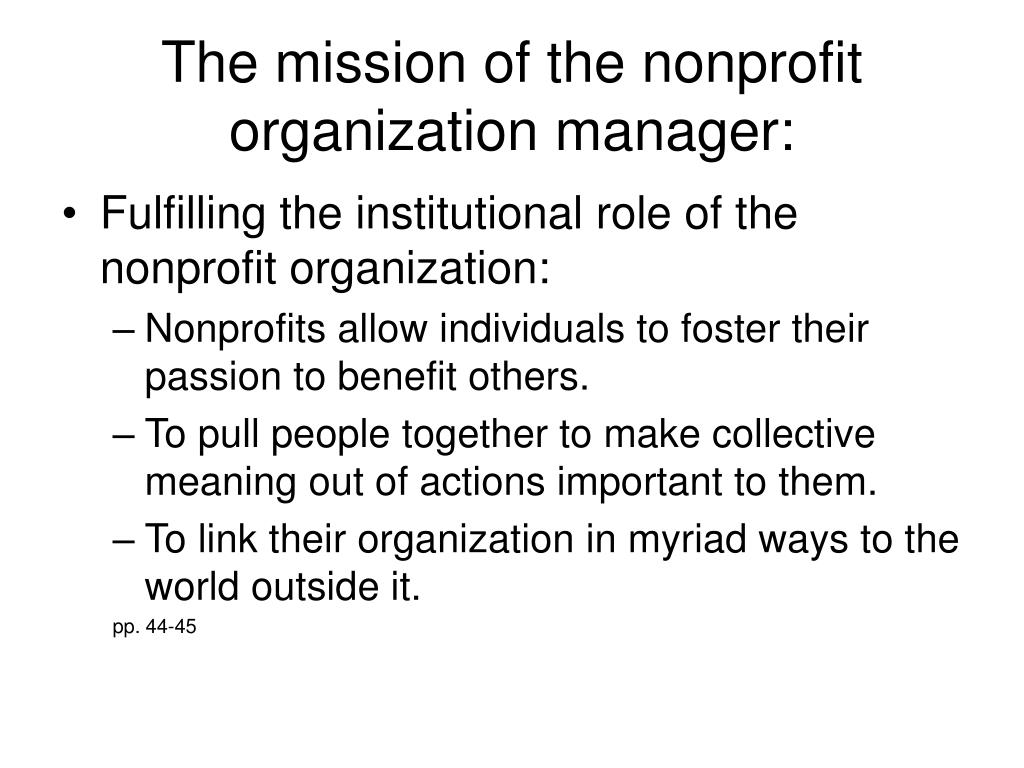 The mission of the nonprofit organization manager: