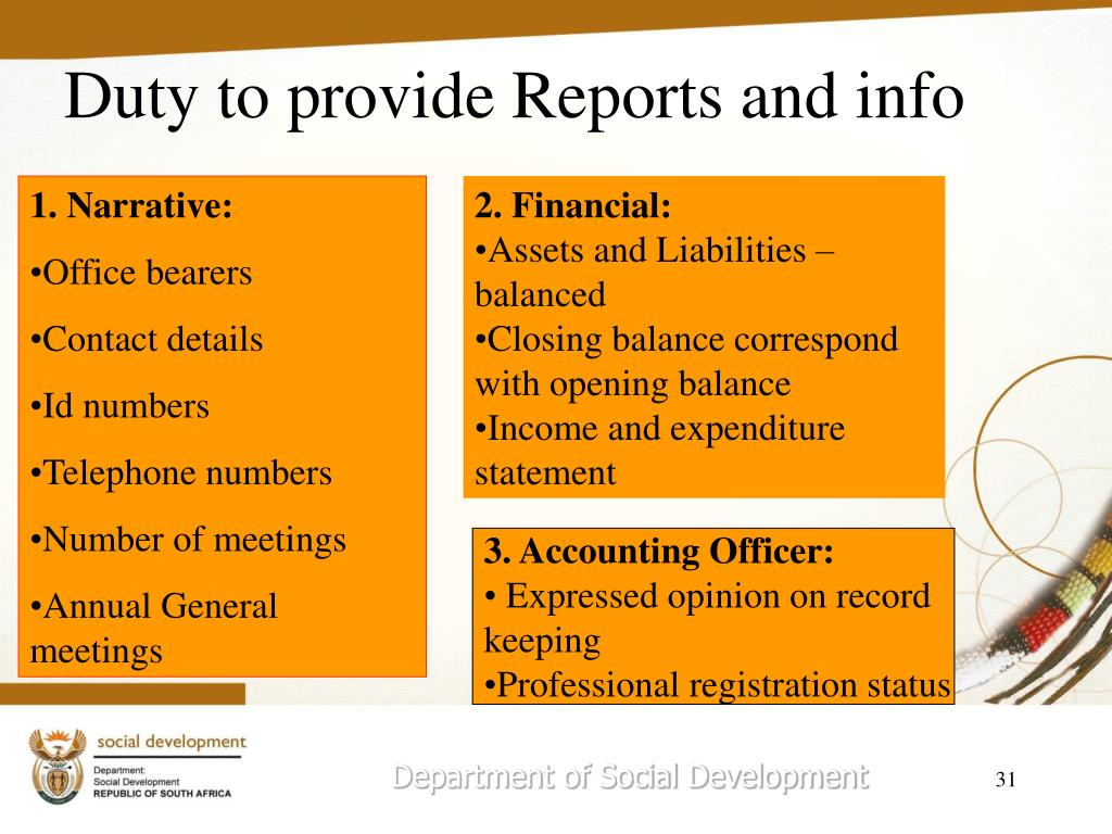 Duty to provide Reports and info