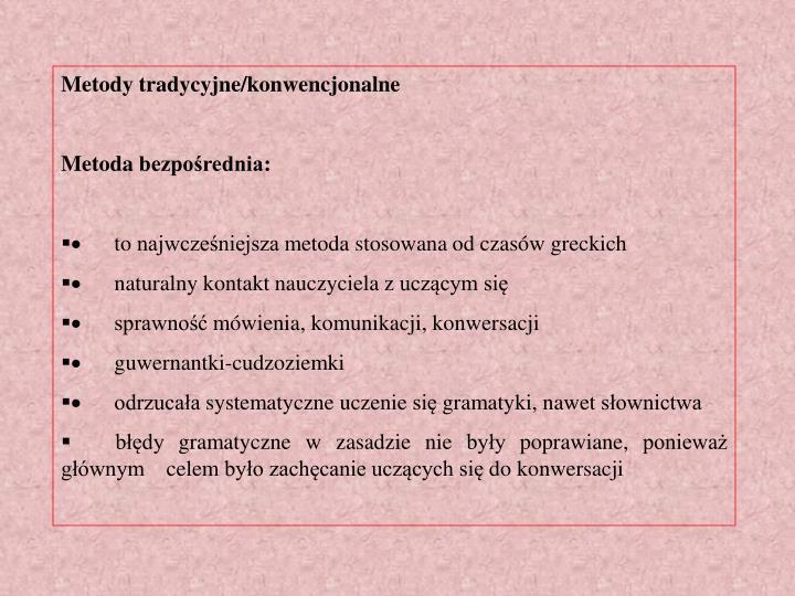 Metody tradycyjne/konwencjonalne