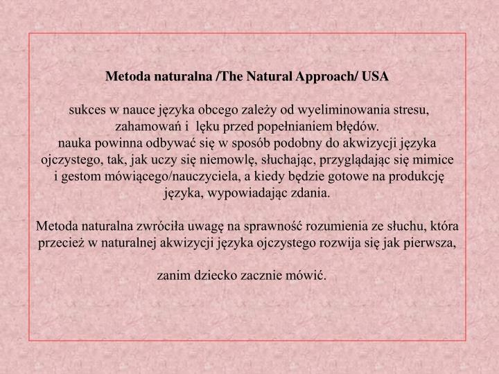 Metoda naturalna /The Natural Approach/ USA