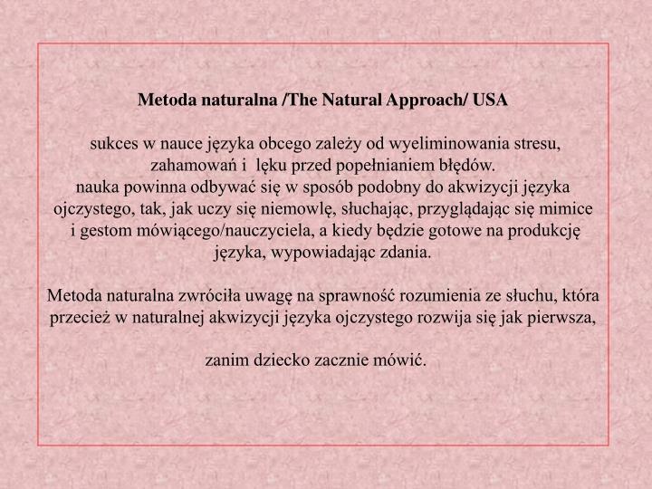 Metoda naturalna /The Natural Approach/ USA