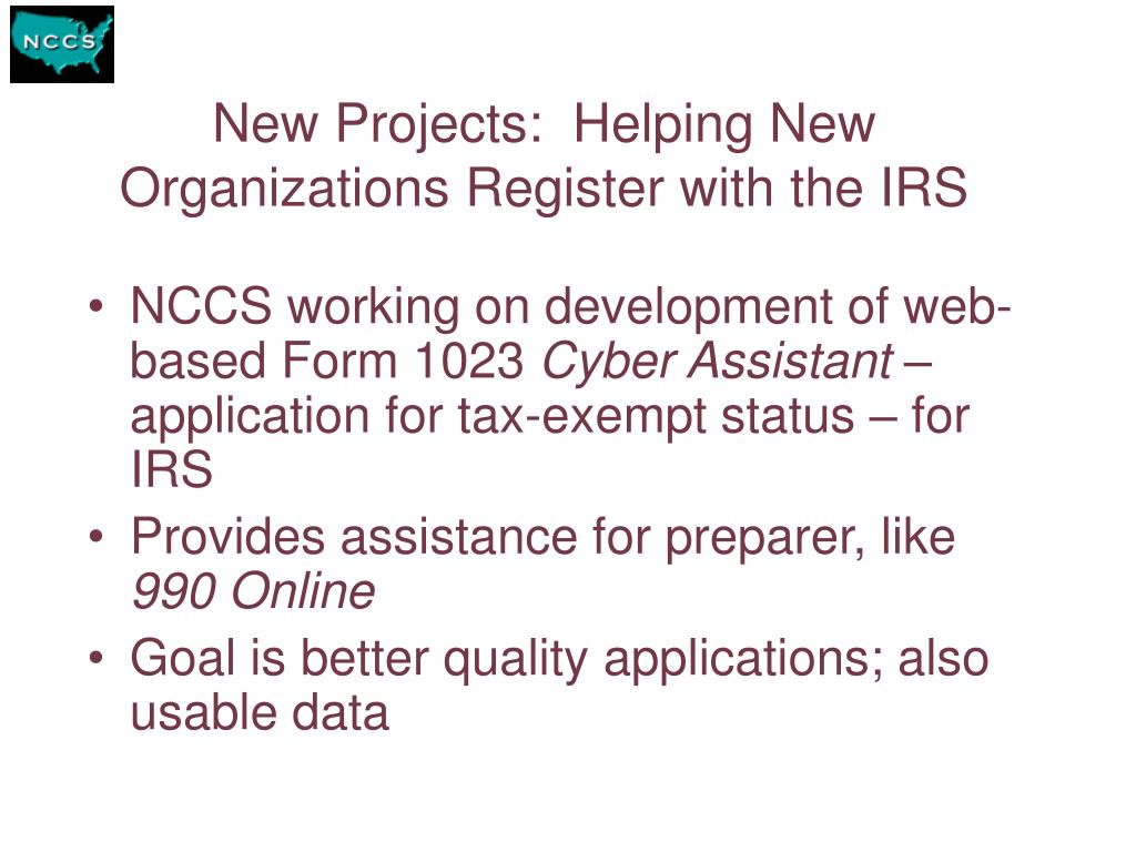 New Projects:  Helping New Organizations Register with the IRS