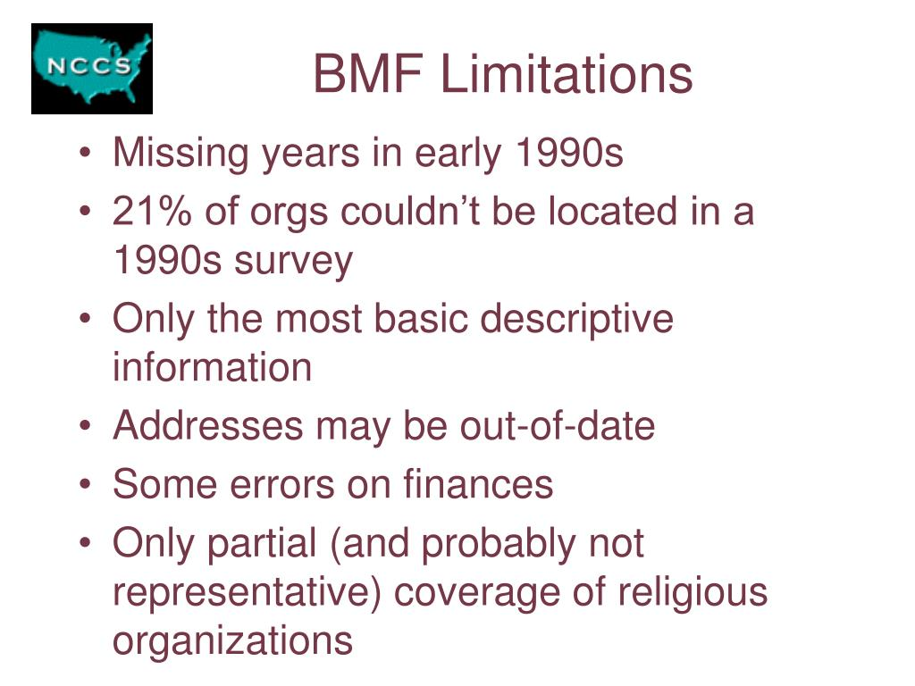 BMF Limitations