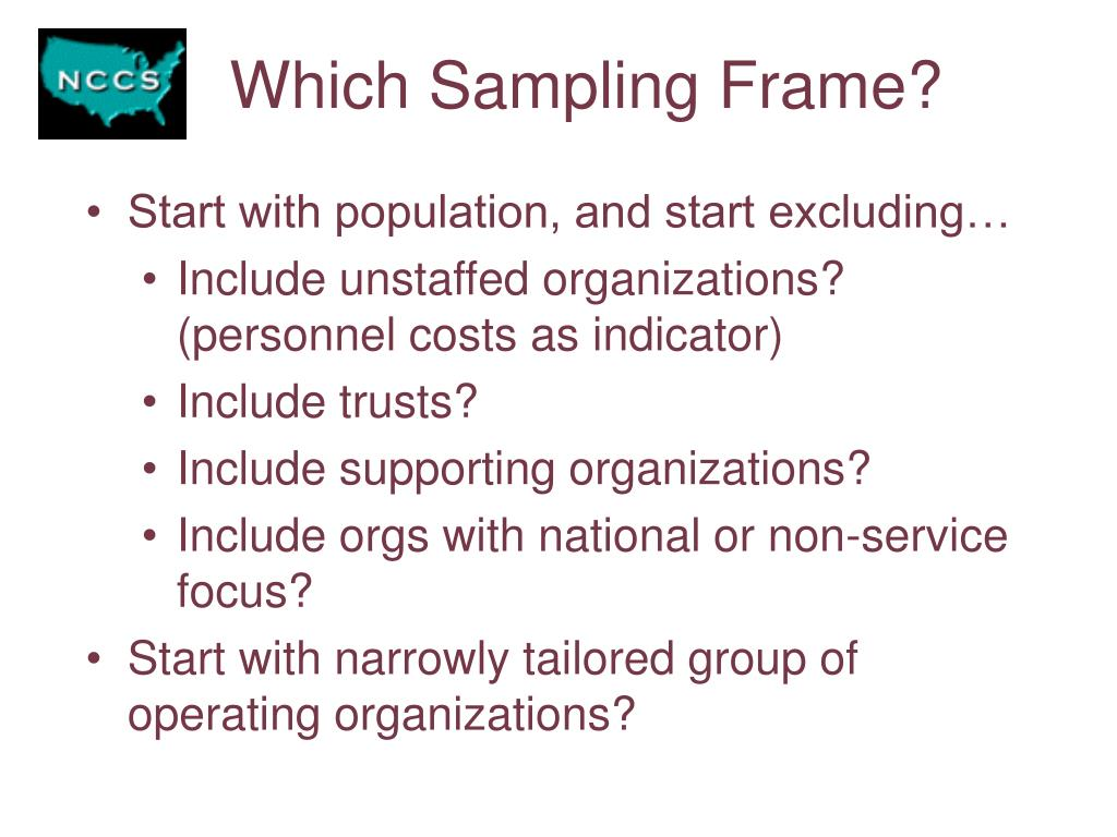 Which Sampling Frame?