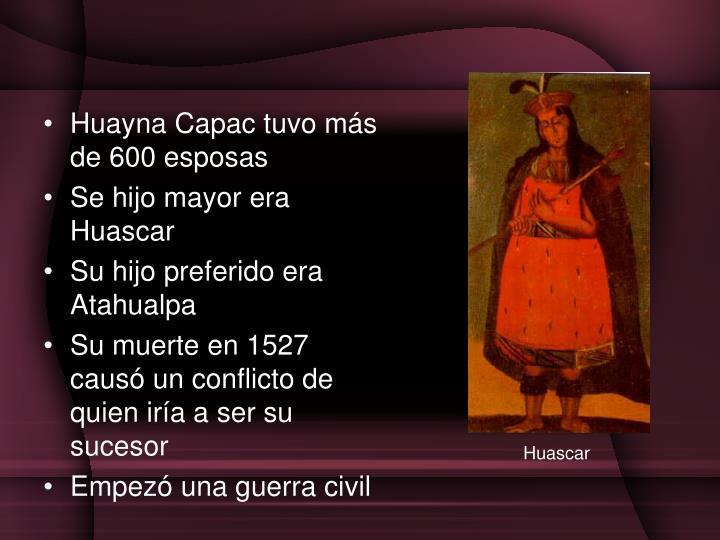 Huayna Capac tuvo m