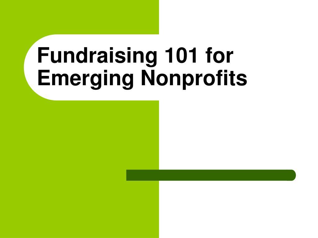 Fundraising 101 for Emerging Nonprofits