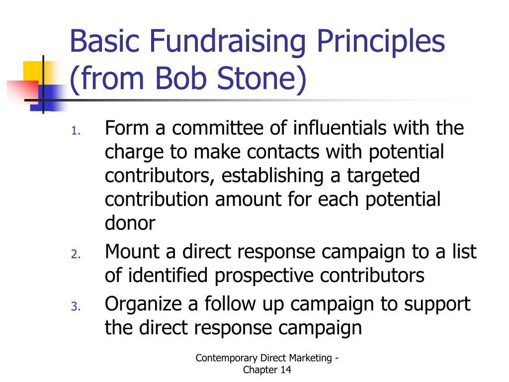 Basic Fundraising Principles (from Bob Stone)