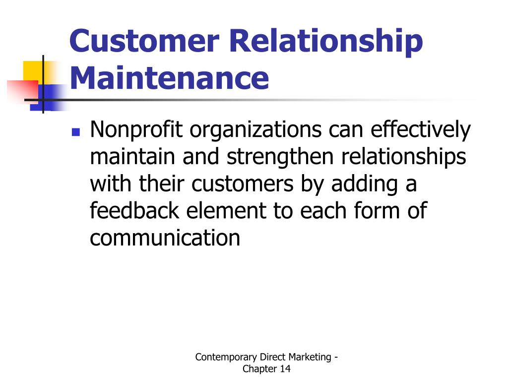 Customer Relationship Maintenance