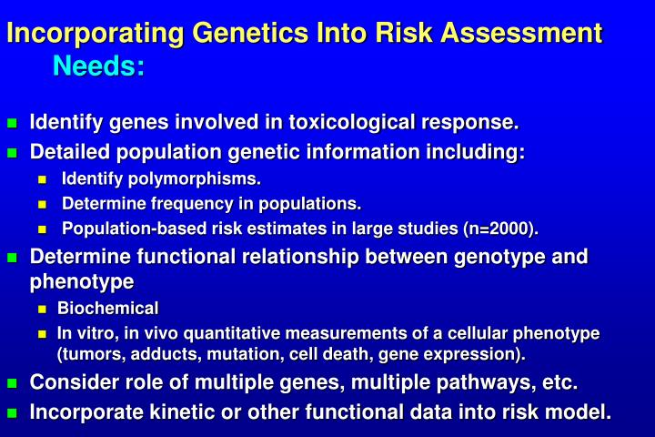 Incorporating Genetics Into Risk Assessment