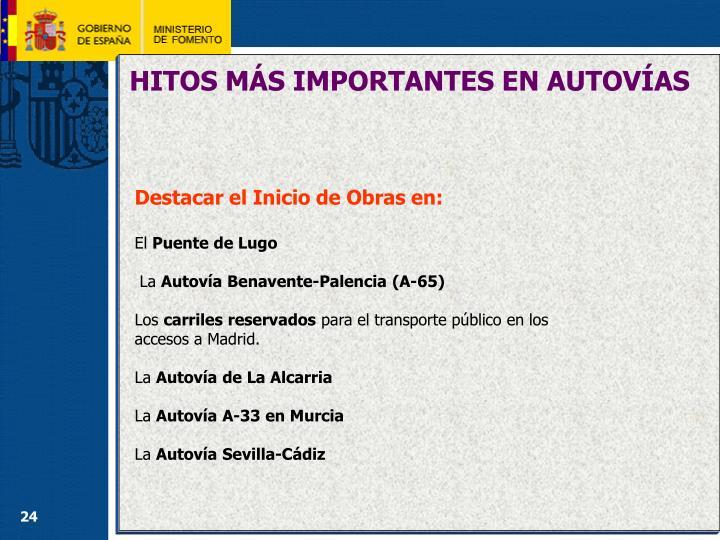 HITOS MÁS IMPORTANTES EN AUTOVÍAS