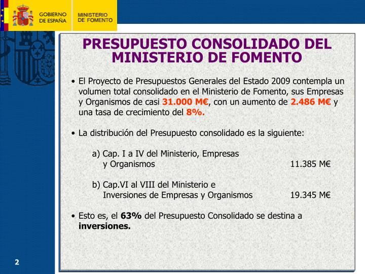 PRESUPUESTO CONSOLIDADO DEL MINISTERIO DE FOMENTO