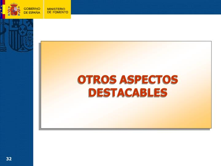 OTROS ASPECTOS DESTACABLES