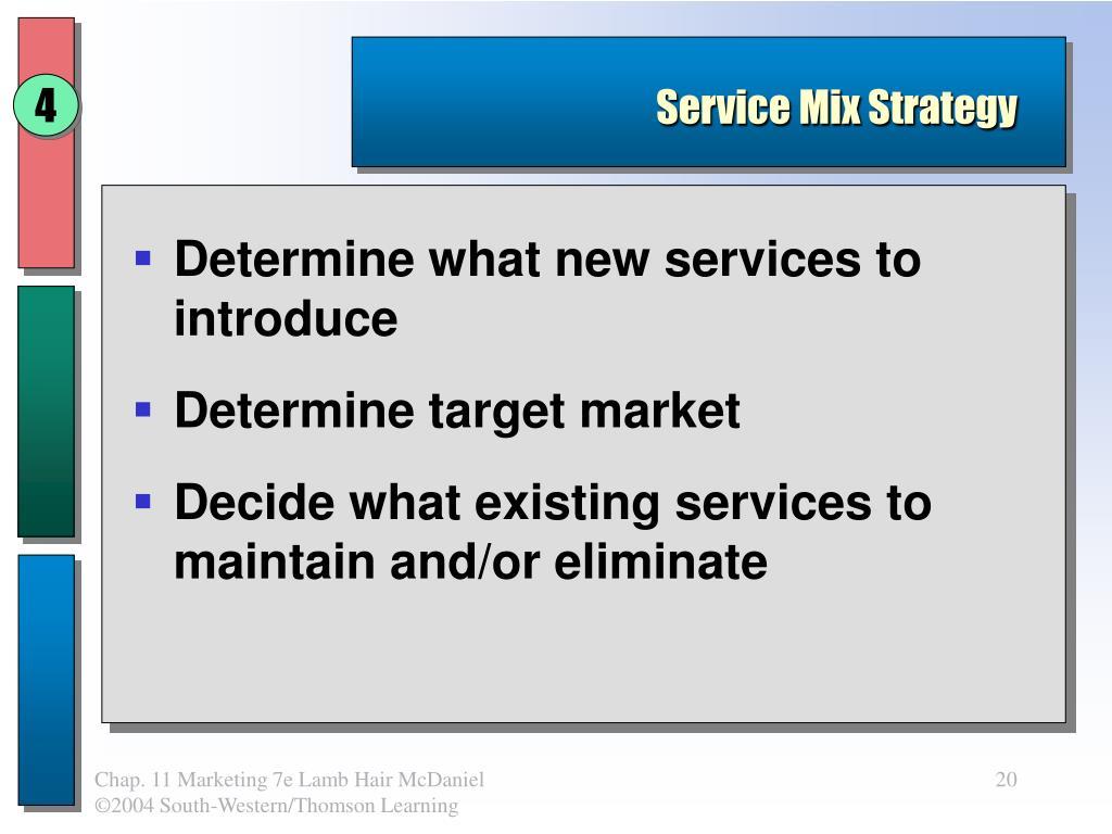 Service Mix Strategy