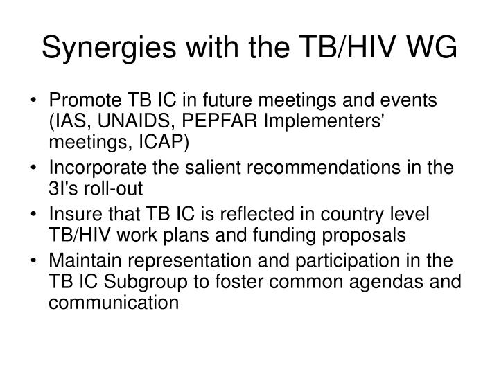 Synergies with the TB/HIV WG