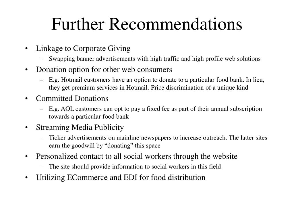 Further Recommendations