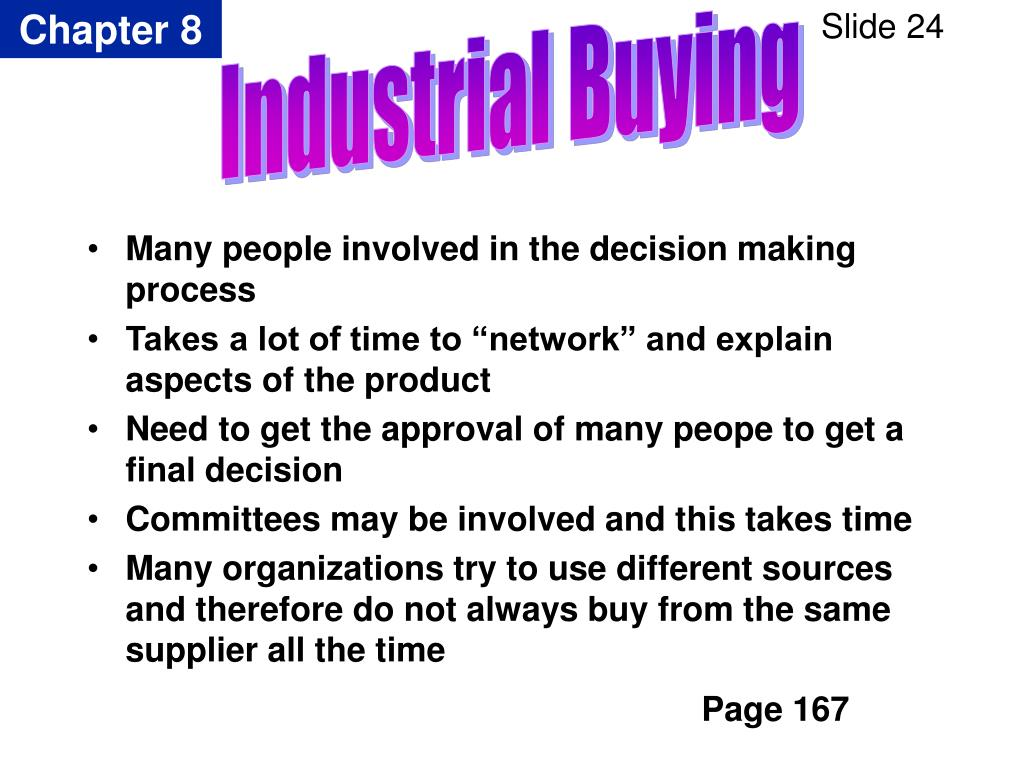 Many people involved in the decision making process