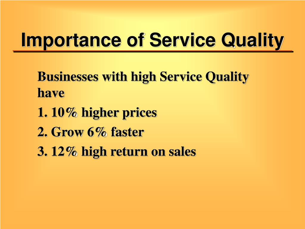 Importance of Service Quality