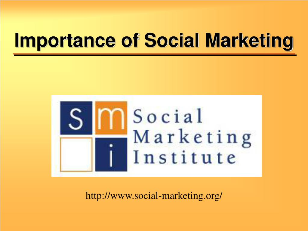Importance of Social Marketing