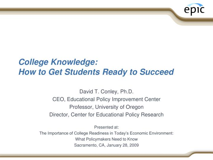 College knowledge how to get students ready to succeed