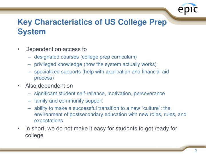 Key characteristics of us college prep system
