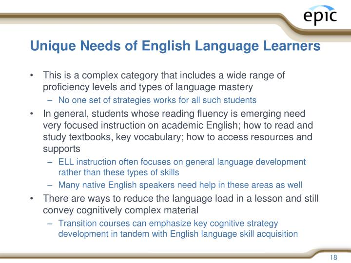 Unique Needs of English Language Learners