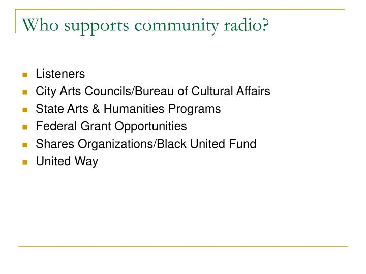 Who supports community radio