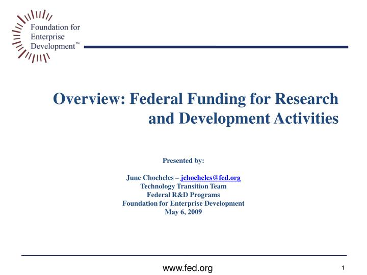 Overview federal funding for research and development activities