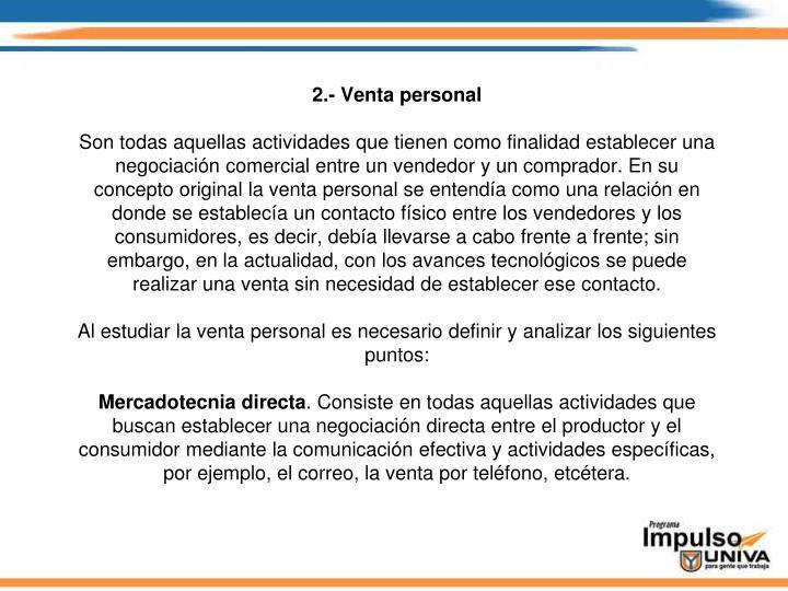 2.- Venta personal