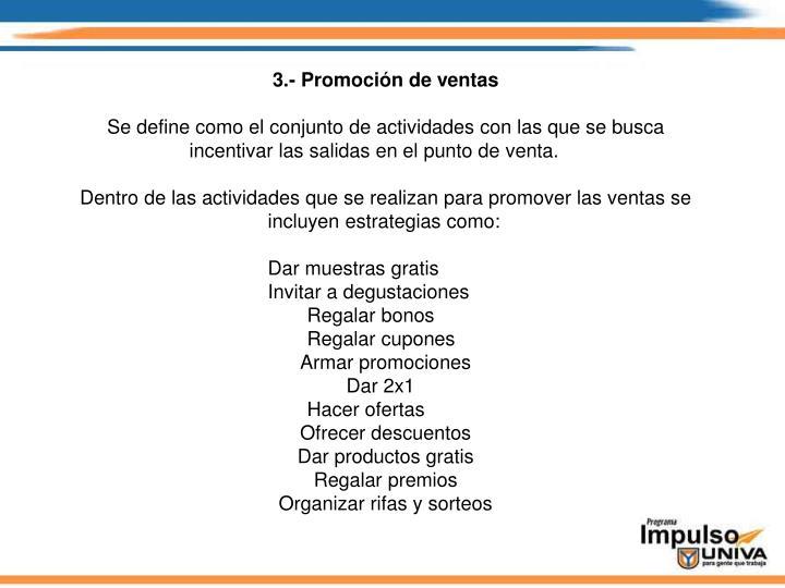 3.- Promoción de ventas