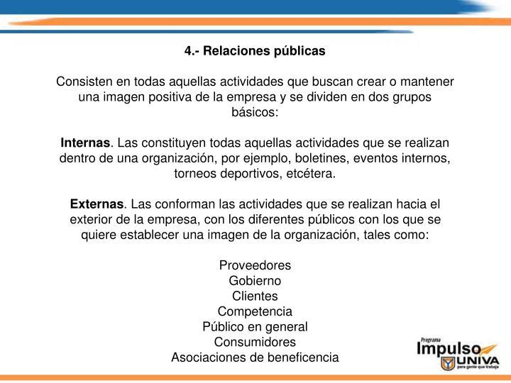 4.- Relaciones públicas