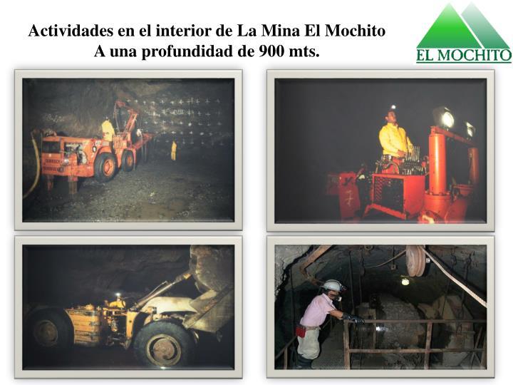 Actividades en el interior de La Mina El Mochito